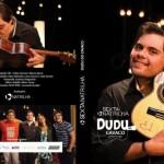 DVD COM SHOW DE DUDU DO CAVACO E BANDA – SEXTA NA TRILHA